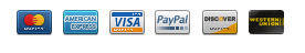 MasterCard, American Express, VISA, PayPal, Doscover, Western Union